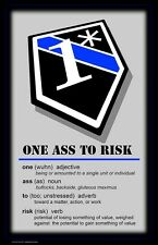 One Ass To Risk 1* Definition 24x36 Inch Poster
