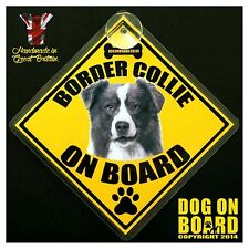Border Collie Dog on Board car signs. LIMITED OFFER-BUY ONE GET ONE FREE!