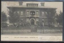 Postcard LANCASTER Pennsylvania/PA  Clay Street School Campus Building view 1906