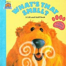 What's That Smell?: A Lift-and-Sniff Flap Book (Bear in the Big Blue House (Hard