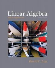 Linear Algebra and Its Applications by David C. Lay (2011, Hardcover)