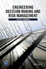 Engineering Decision Making and Risk Management by Jeffrey W. Herrmann (2015,...
