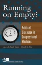 Running On Empty?: Political Discourse in Congressional Elections (Campaigning A