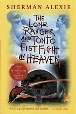 The Lone Ranger and Tonto Fistfight in Heaven by Sherman Alexie (2013, Paperback