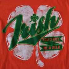 Irish You'd Buy Me A Beer Shamrock T Shirt Sz L Funny St Patrick's Day Orange