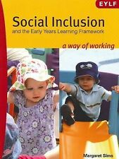 Social Inclusion and the Early Years Learning Framework: A Way of Working by...