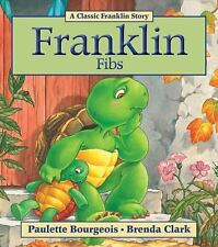 Franklin: Franklin Fibs by Paulette Bourgeois (2011, Paperback)