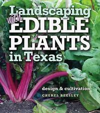 Louise Lindsey Merrick Natural Environment: Landscaping with Edible Plants in...