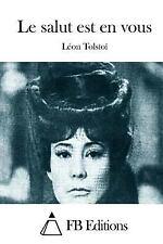 Le Salut Est en Vous by Leo Tolstoy (2015, Paperback)