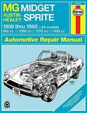MG Midget and Austin Healy Sprite, 1958-80 (Haynes Manuals) by Chilton