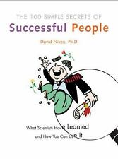 The 100 Simple Secrets of Successful People : What Scientists by David Niven
