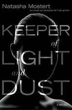 Keeper Of Light And Dust by Natasha Mostert HC new