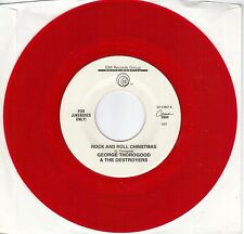 GEORGE THOROGOOD  Rock And Roll Christmas / New Year's Eve Party red vinyl 45