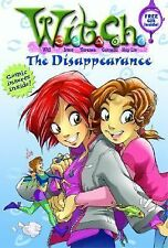 The Disappearance (W.I.T.C.H. Chapter Books #2) by Elizabeth Lenhard