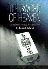 Mikkel Aaland~THE SWORD OF HEAVEN~SIGNED 1ST/DJ~NICE COPY