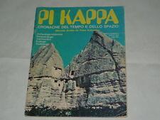 PIKAPPA DELL'APRILE 1973 N.4- SERGE BARTINO- FRANCESCO PICCOLO- FIORELLO PACI.