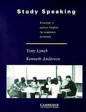 Study Speaking: A Course in Spoken English for Academic Purposes