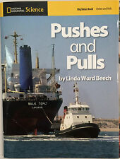 Pushes and Pulls National Geographic Big Ideas Book Grades 1-2 by Linda Beech