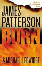 Michael Bennett: Burn by James Patterson and Michael Ledwidge (2014, Hardcover)