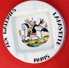 """Cendrier publicitaire : """" Aux Galeries Lafayette"""""""