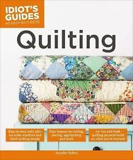 Idiot's Guides: Quilting, Fulton, Jennifer