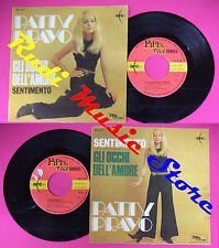 LP 45 7'' PATTY PRAVO Gli occhi dell'amore Sentimento italy ARC * no cd mc dvd