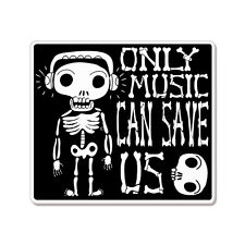 "Only Music Can Save Us car bumper sticker decal 5"" x 4"""
