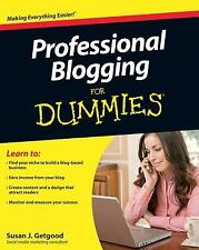 Professional Blogging for Dummies by Susan J. Getgood (2010, E-book)