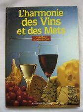 Guide L' Harmonie des VINS et des METS Christian Saint Roche 1988 Taillandier