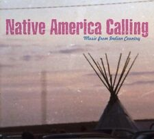 NATIVE AMERICA CALLING-MUSIC FROM INDIAN COUNTRY  CD NEU