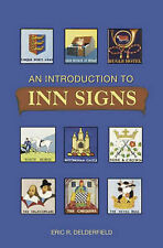 Delderfield, Eric R. An Introduction to Inn Signs Very Good Book
