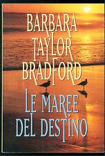 TAYLOR BRADFORD BARBARA LE MAREE DEL DESTINO CDE 1996