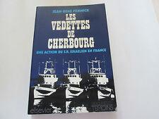 LES VEDETTES DE CHERBOURG,UNE ACTION DU S.R.ISRAELIEN EN FRANCE