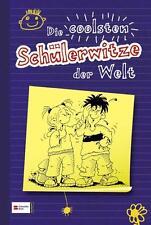 Die coolsten Schülerwitze der Welt von Gerald Drews (2012, Gebunden)