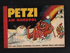 Petzi Am Nordpol HC Quer Carlsen Verlag 50er Jahre 1.Auflage