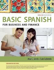 Spanish for Business and Finance Enhanced Edition: The Basic Spanish Series (W..