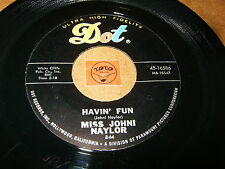 MISS JOHNI NAYLOR - HAVIN FUN - THERE HE IS   / LISTEN - RNB