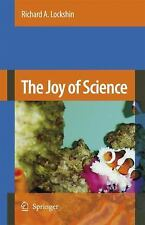 The Joy of Science: An Examination of How Scientists Ask and Answer Qu-ExLibrary