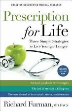 Prescription for Life : Three Simple Strategies to Live Younger Longer - Furman