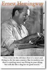 "Ernest Hemingway - ""Today is Only One Day..."" - NEW Famous Person POSTER"