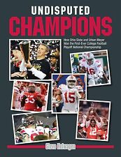 Undisputed Champions: Ohio State Buckeyes Football & Urban Meyer Won the 1st CFP