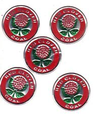 """SET OF 5 COAL MINE SCATTER TAGS   """" RED CLOVER COAL """" NICE TAG  !!!!!"""