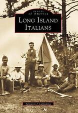 Italian Americans of Long Island by Salvatore J. LaGumina (2000, Paperback)