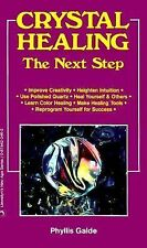 Crystal Healing: The Next Step (Llewellyn's New Age), Galde, Phyllis, Good Condi