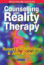 Counselling with Reality Therapy (Speechmark Editions), John Brickell, Robert Wu