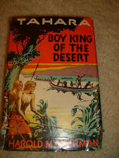 Tahara, Boy King Of The Desert by Harold M. Sherman - 1933 HC/DJ