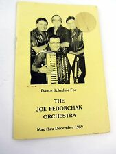 Dance Schedule 1989 THE JOE FEDORCHAK ORCHESTRA - POLKA Youngstown OH