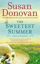 The Sweetest Summer : A Bayberry Island Novel by Susan Donovan (2014, Paperback)