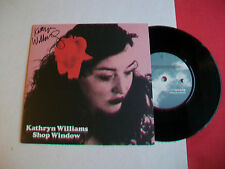 """KATHRYN WILLIAMS - SHOP WINDOW 7"""" SINGLE -EX CONDITION WITH SIGNED SLEEVE"""