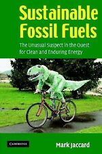 Mark Jaccard - Sustainable Fossil Fuels (2005) - Used - Trade Paper (Paperb